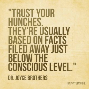 Trust your hunches copy