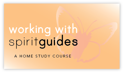 Working With Your Spirit Guides E-Course